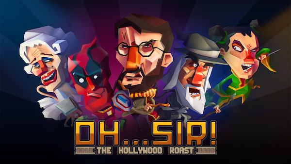ESH | Oh… Sir! The Hollywood Roast Review